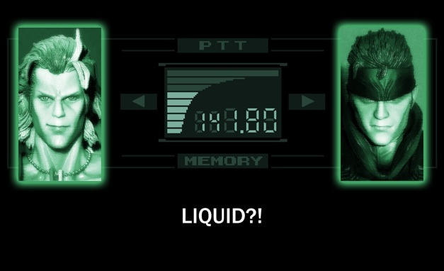 Snake, you've been talking to... Liquid Snake!!